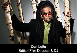 Don Letts – British Film Director & DJ